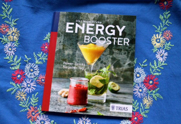 Iris Lage Fricke: Energy Booster - Power-Drinks für jeden Tag, Trias Verlag, 2017