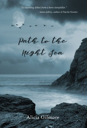 Path to the Night Sea by Alicia Gilmore, a Regal House author