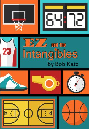 EZ and the Intangibles by Bob Katz, YA and MG fiction