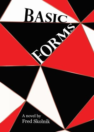 Basic Forms by Fred Skolnik