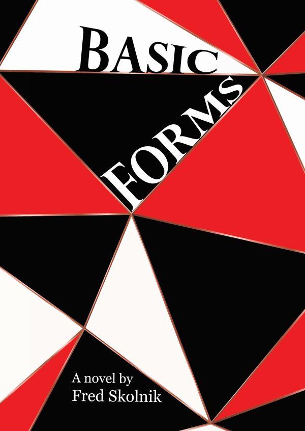 Basic Forms by Fred Skolnik