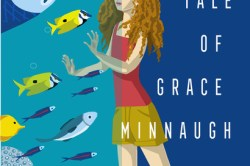 The Tantalizing Tale of Grace Minnaugh, a Fitzroy Books title by Alice Kaltman