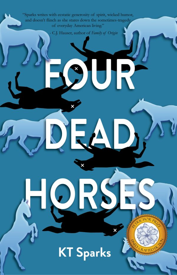 Four Dead Horses by KT Sparks