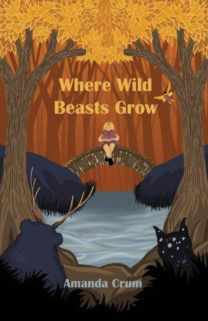 Where Wild Beasts Grow