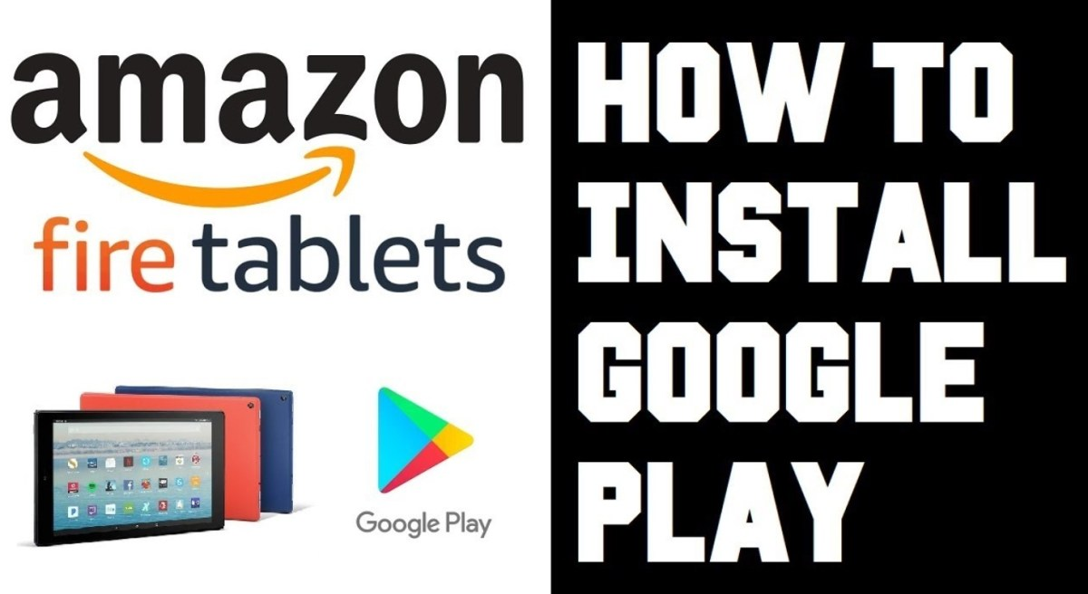 How To Install Google Play on Amazon Fire Tablet