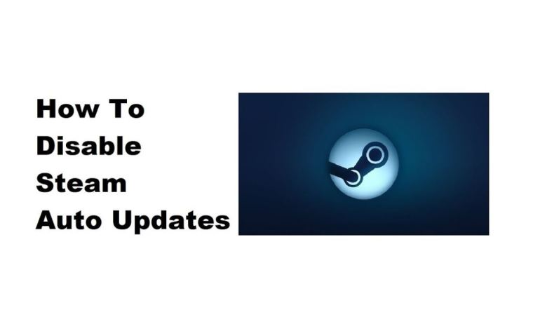 How To Disable Steam Auto Updates