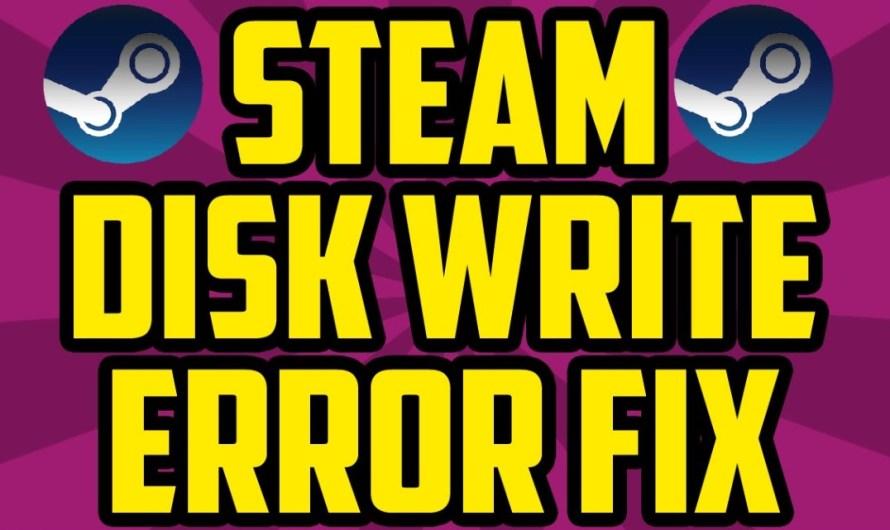 Steam Disk Write Error & Easy Ways to Fix It