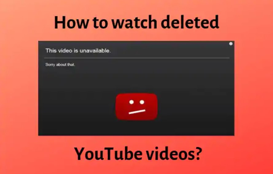 How To Watch Deleted Youtube Videos Easily Regendus