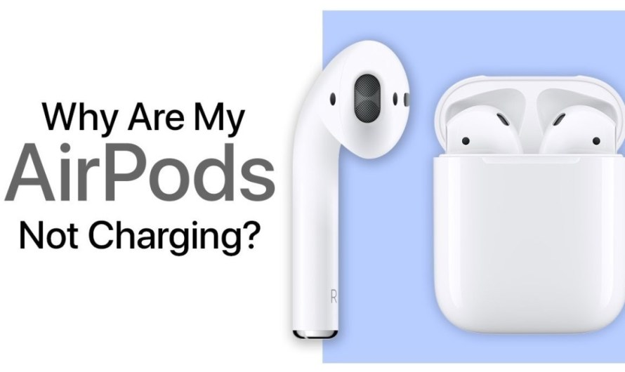 How To Fix AirPods Case Not Charging
