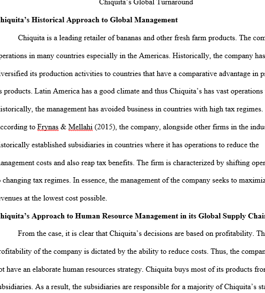 chiquitas global turnaround essay A great leader carlos ghosn challenges in the modern business environment print ghosn has managed to run large companies on global level without imposing force if you are the original writer of this essay and no longer wish to have the essay published on the uk essays website then.