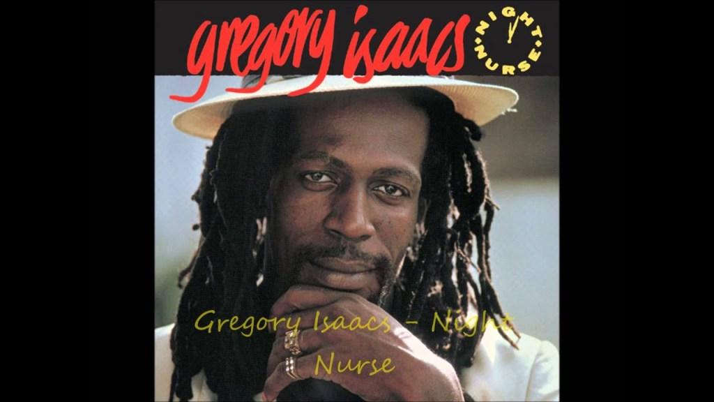 Gregory Isaacs : Night Nurse