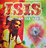 Brother Culture : Isis