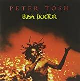 Peter Tosh : Bush Doctor