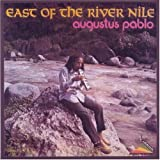 Augustus Pablo : East If The River Nile