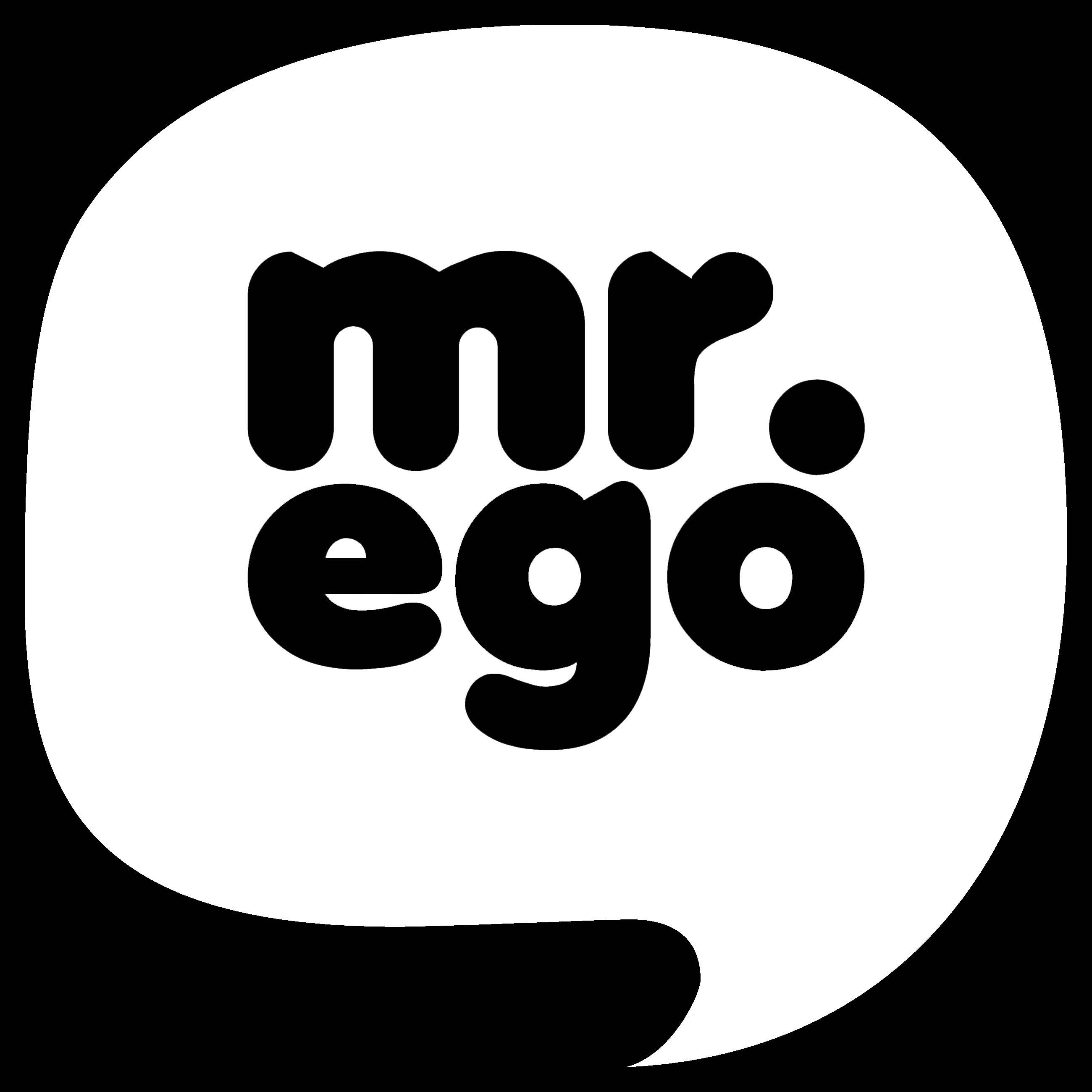 Mr EGO