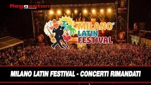 Milano Latin Festival Concerti Rimandati