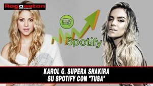 """Karol G. supera Shakira su Spotify con """"Tusa"""""""
