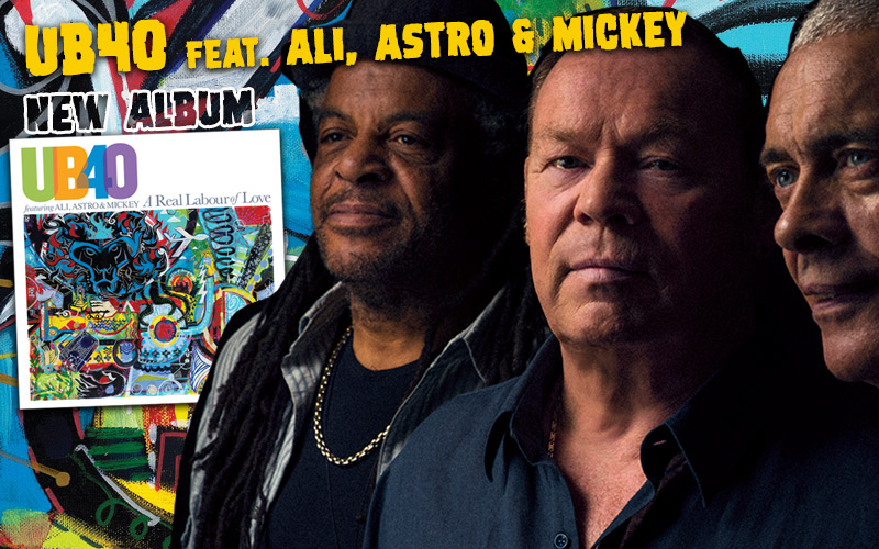 UB40 feat. Ali, Astro & Mickey Announce New Album - A Real Labour of Love