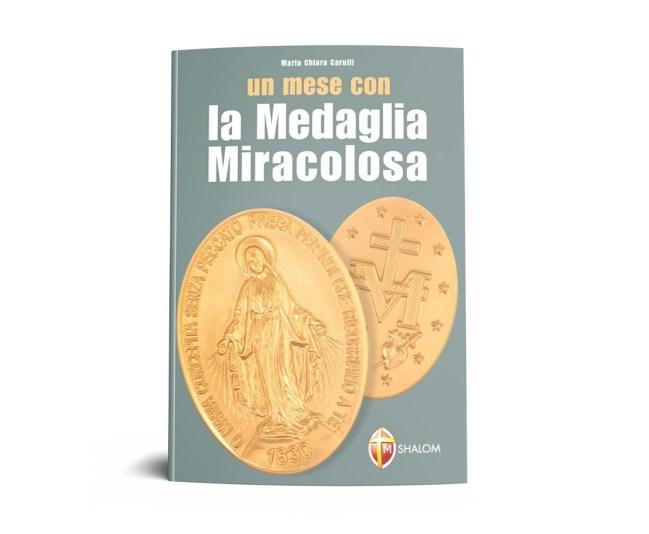 un mese con la medaglia miracolosa