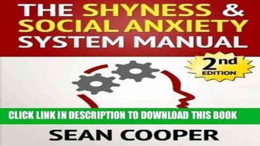 the shyness and social anxiety system manual