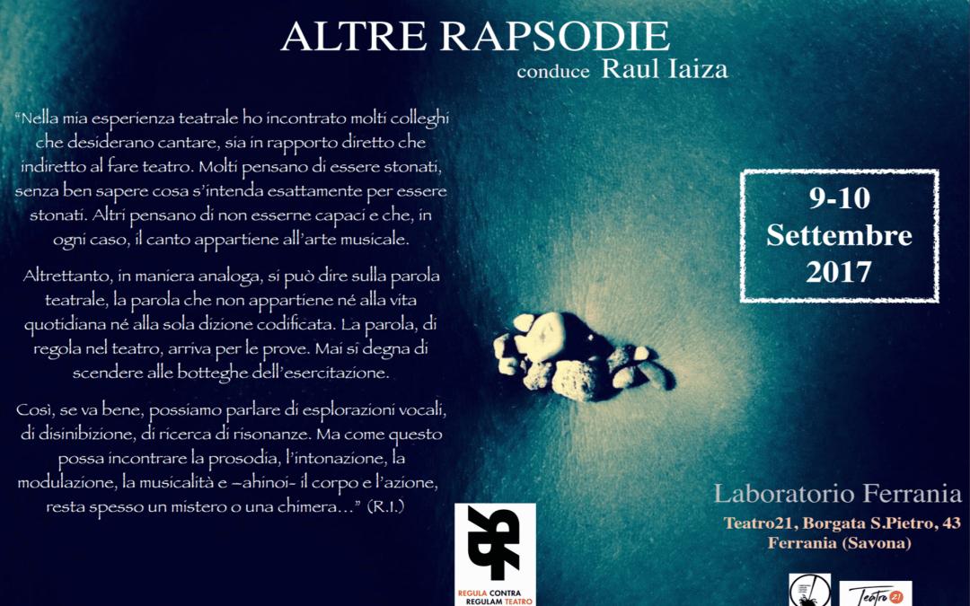 Altre Rapsodie – Seminario Vocale con Raul Iaiza, Savona. 27-29 Aprile