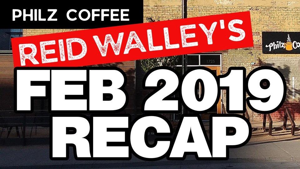 Philz Coffee Reid Walley's Feb 2019 Recap
