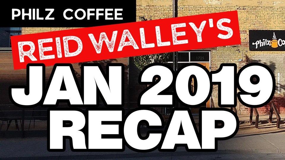 Philz Coffee Reid Walley's Jan 2019 Recap