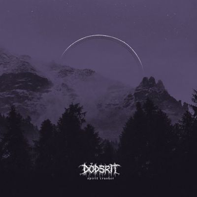 "Dödsrit - ""Spirit Crusher"" (2018) - Reigns The Chaos"