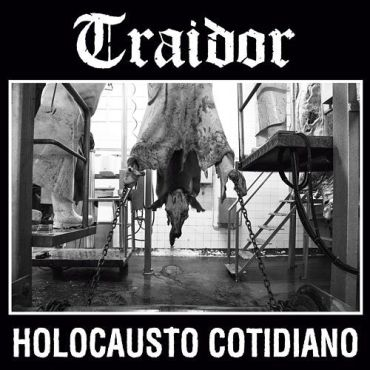 "Traidor - ""Holocausto cotidiano"" (2018) - Reigns The Chaos"