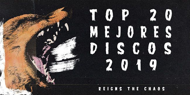 Top 20 mejores discos 2019 Reigns The Chaos
