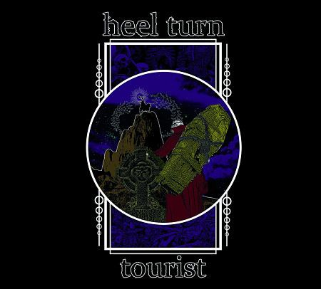 "Heel Turn - ""Tourist"" EP (2020)"