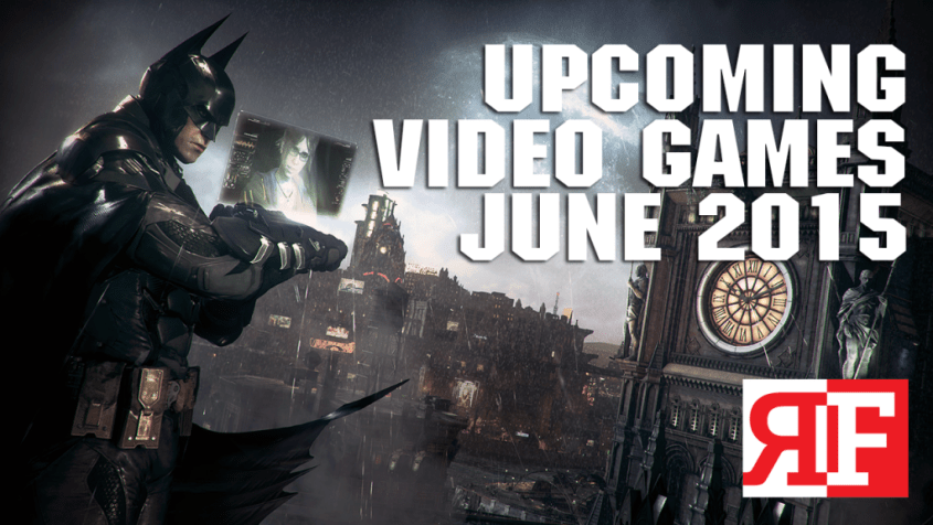 upcoming games june 2015