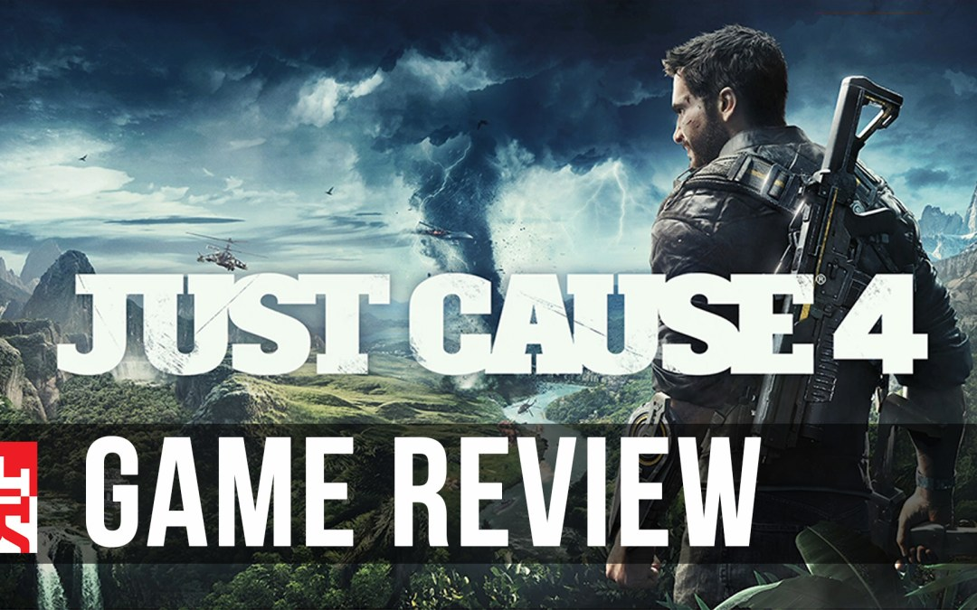 Just Cause 4 Review: A Little Hard to Justify