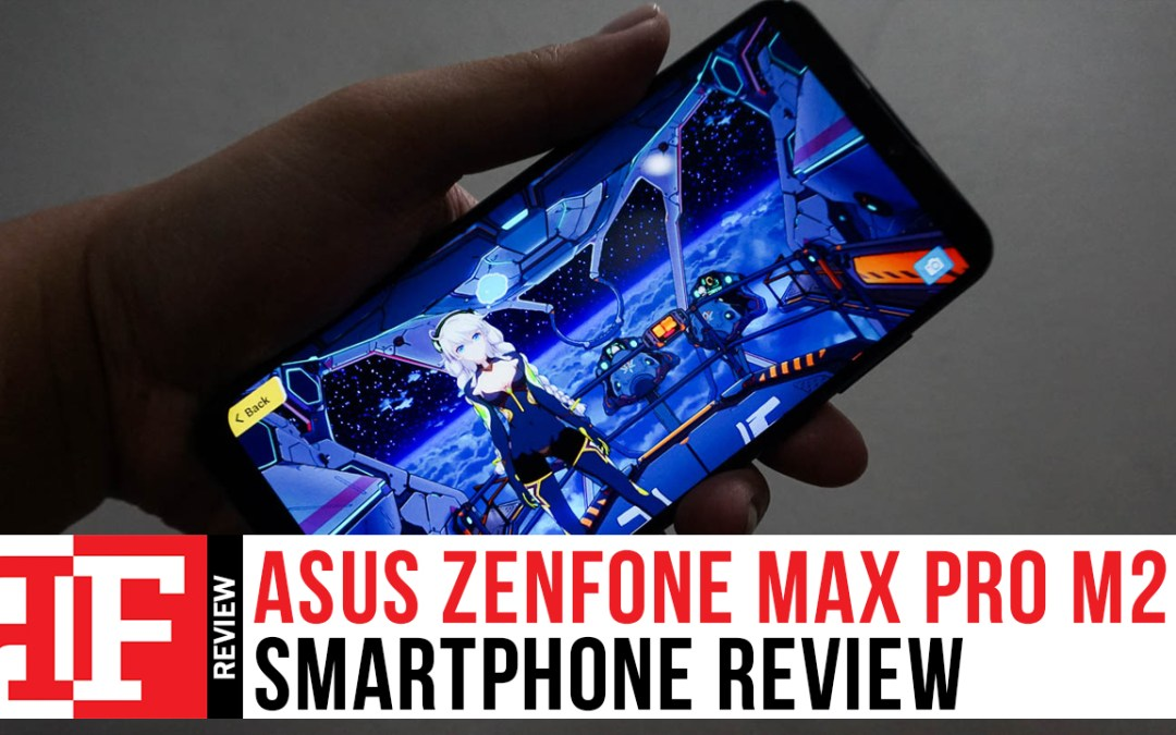 Asus Zenfone Max Pro M2 Review: Gaming Powerhouse right at the palm of your hand