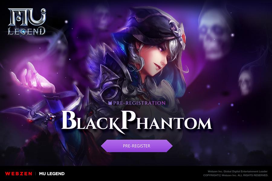 MU Legend: Pre-Registration Begins for the Black Phantom