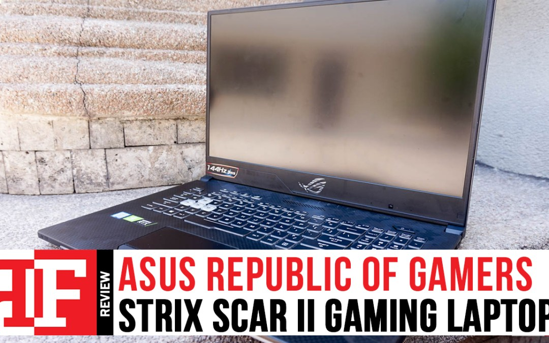 ASUS ROG Strix Scar II Review: Experiencing power inside a 17-inch frame.