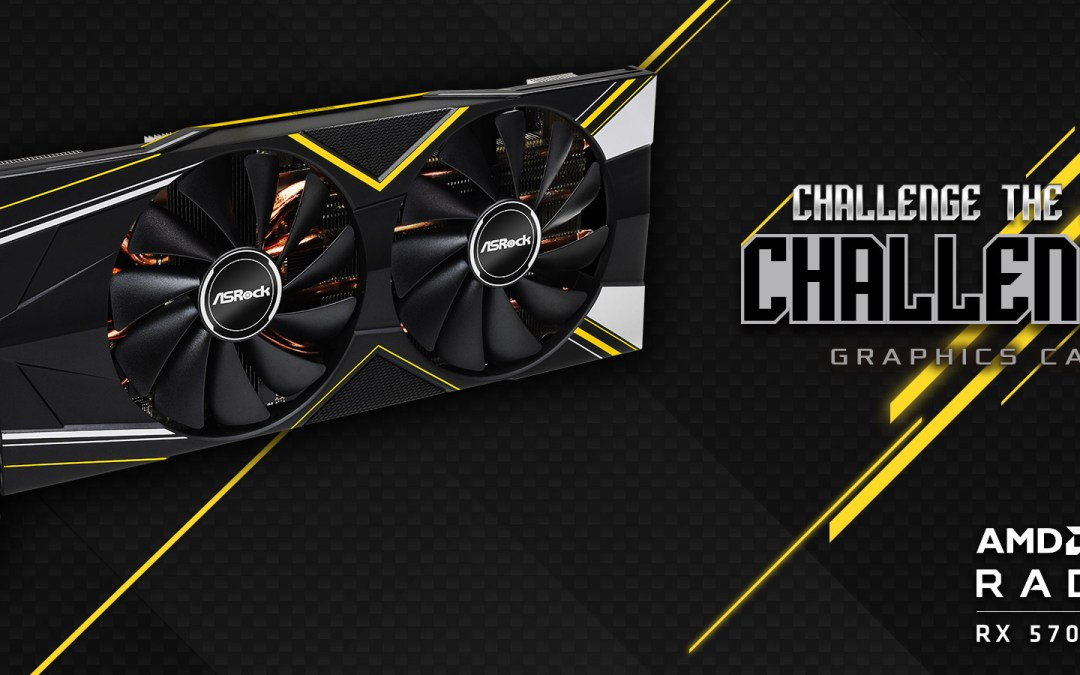 ASRock Announces the Radeon RX 5700 Challenger Series Graphics Cards