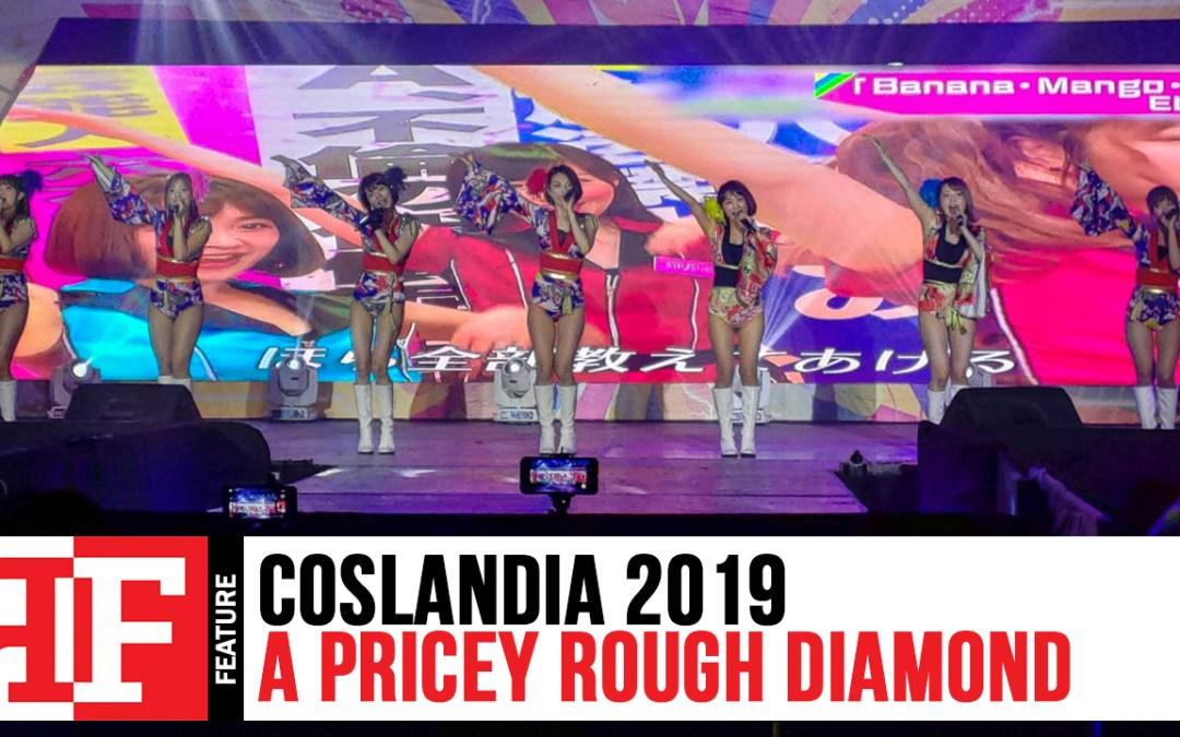 Coslandia 2019: A Pricey Rough Diamond