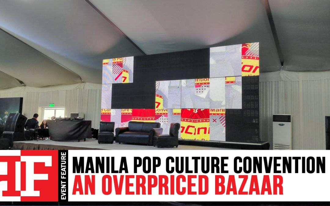 Manila Pop Culture Convention: An Overpriced Bazaar