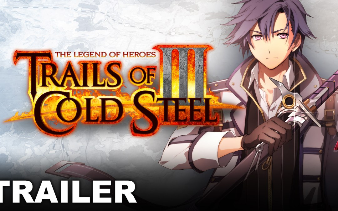 The Legend of Heroes: Trails of Cold Steel III announced for Nintendo Switch