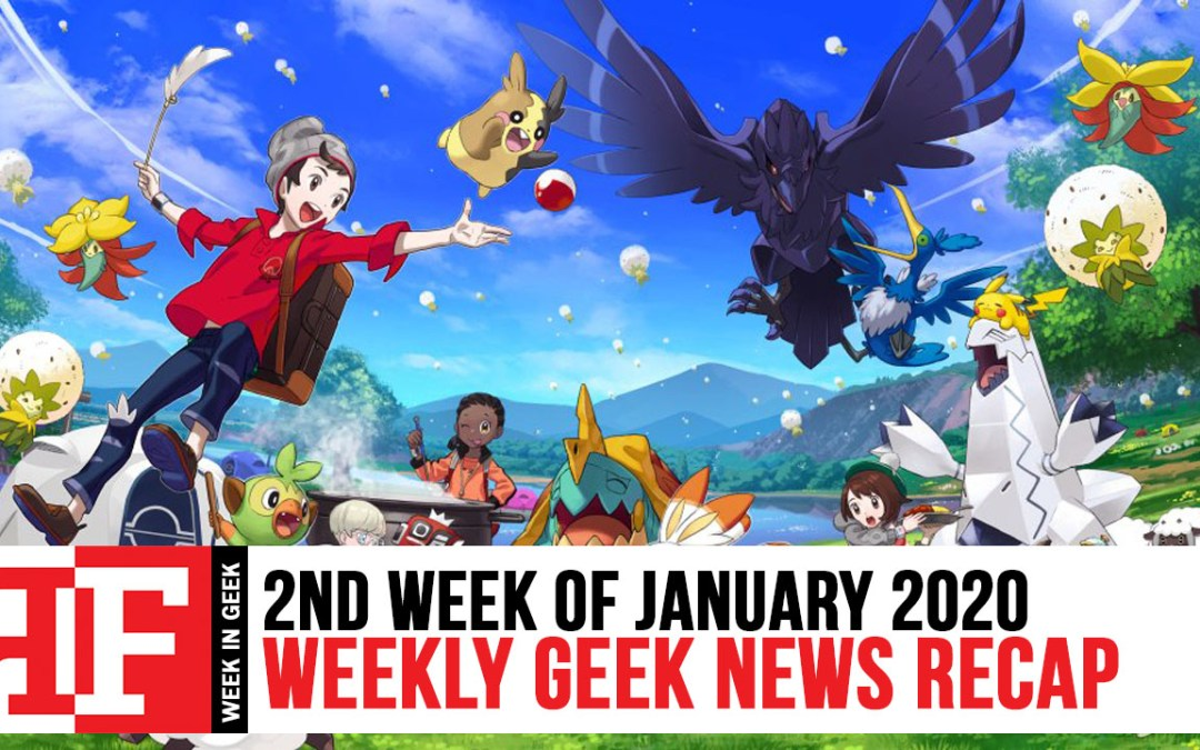 Week in Geek: Week 2 – January 2020