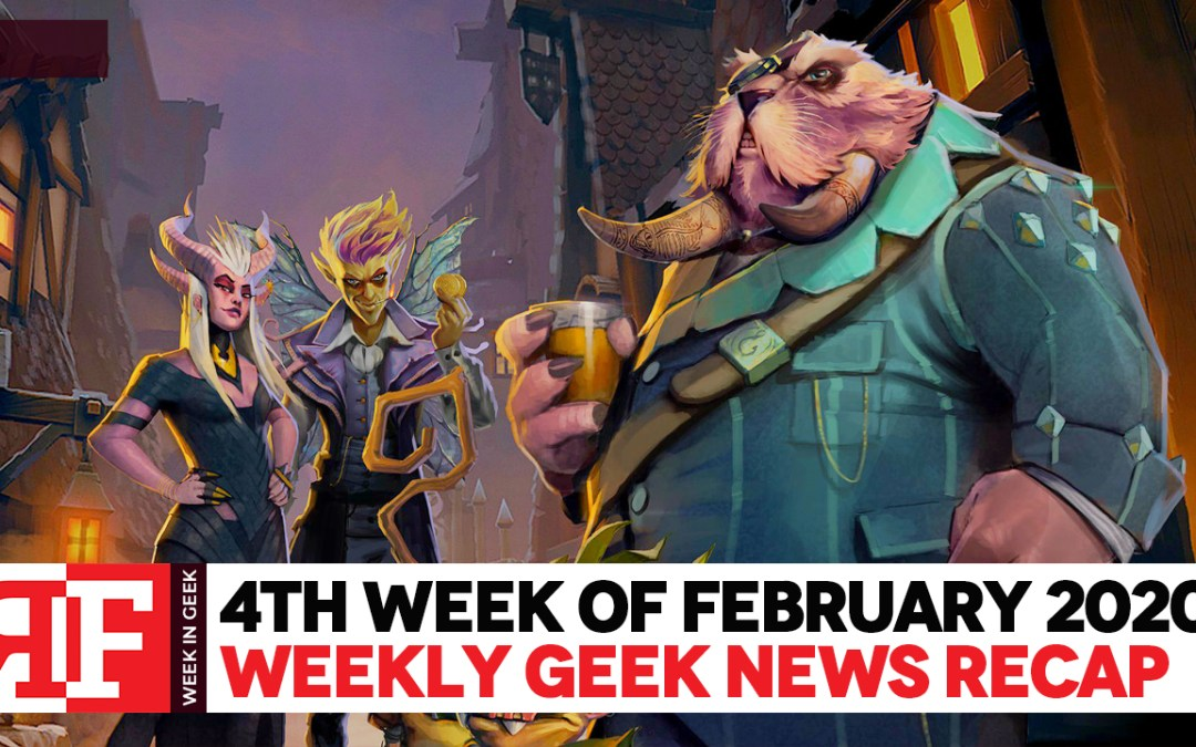 Week in Geek: Week 4 – February 2020