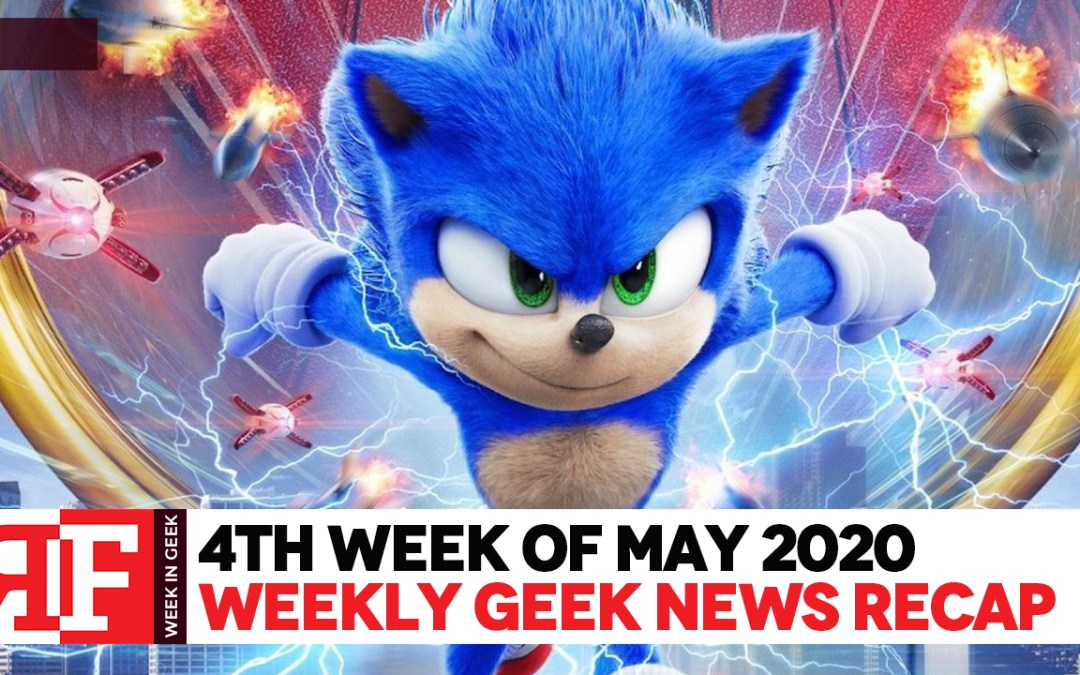 Week in Geek: Week 4 – May 2020