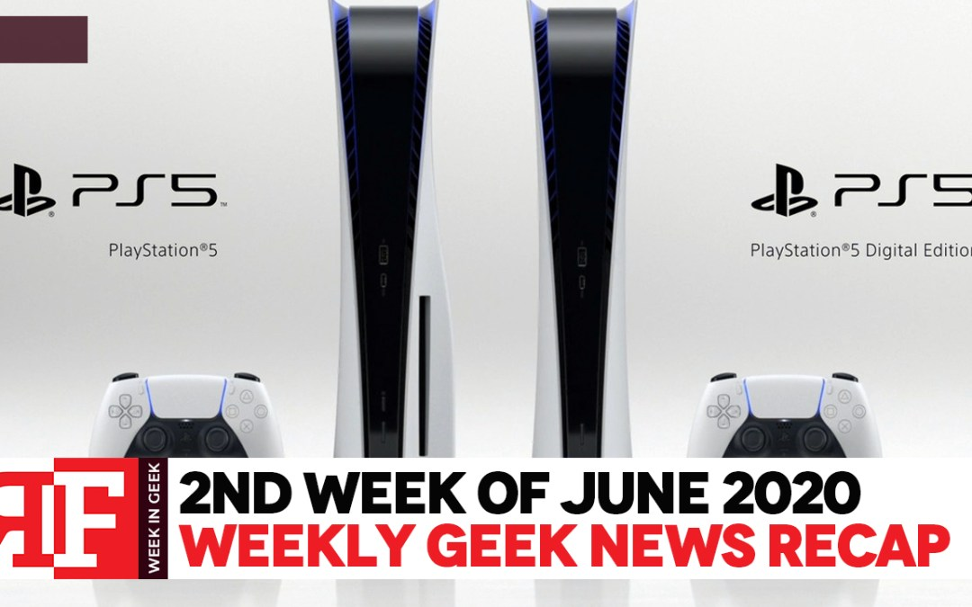 Week in Geek: Week 2 – June 2020