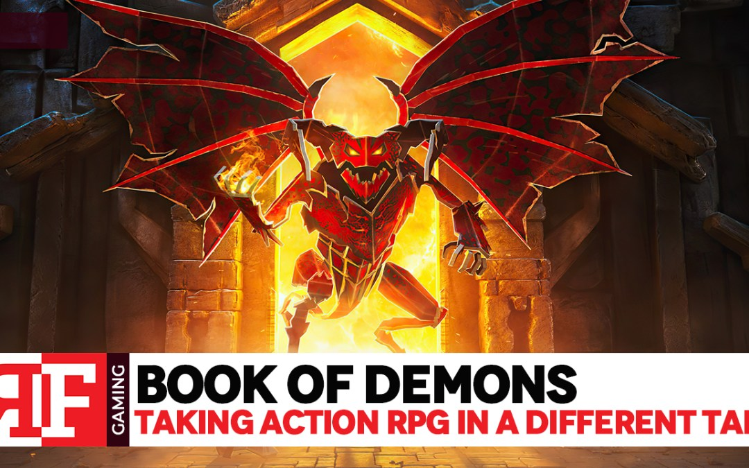 Taking Action RPG in a different take with Book of Demons