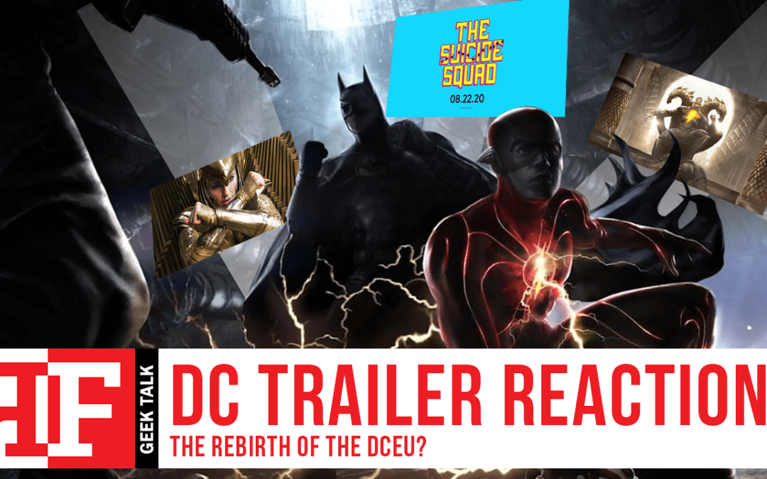 DC Fandome Trailer Reactions: The Rebirth of the DCEU?