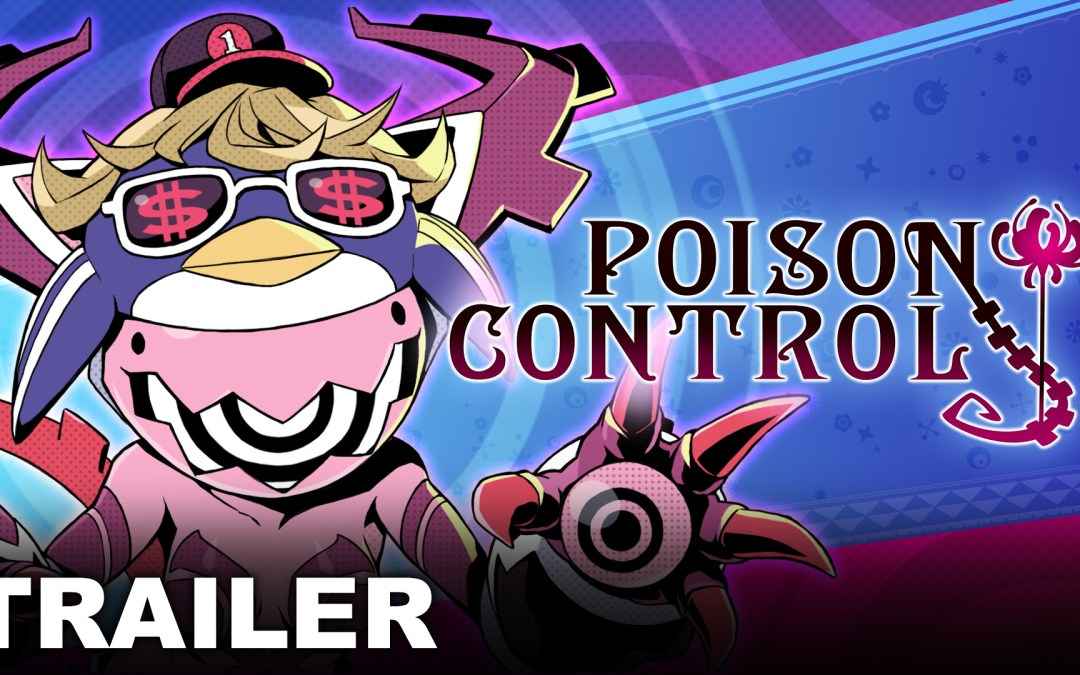 Poison Control shows off gameplay in latest trailer