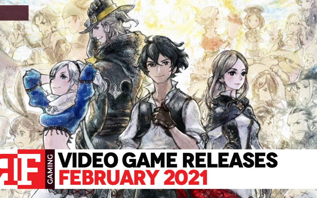 Video Game Releases: February 2021