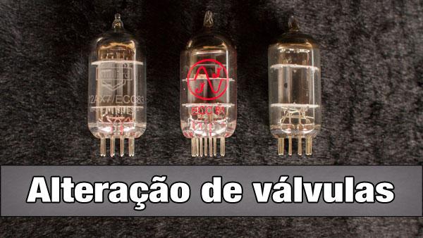 Alteração de válvulas de pré-amp [Vídeo]