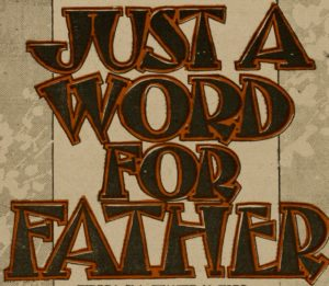 Just_a_word_for_father_too_(NYPL_Hades-454216-1166631) (1)
